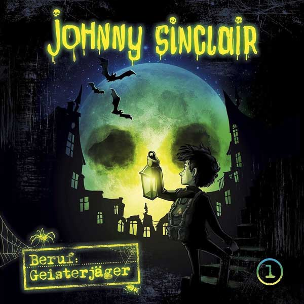 Johnny Sinclair - Beruf: Geisterjäger Teil 1 Folgenreich Hörspiel