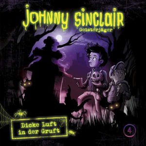 Johnny Sinclair - Dicke Luft in der Gruft Teil 1 Folgenreich Hörspiel