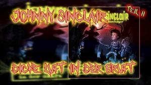 Johnny Sinclair - Dicke Luft in der Gruft Teil 2