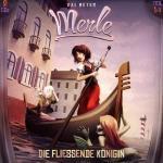 Kai Meyer: Merle - Die fliessende Königin Holysoft Hörspiel