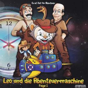 Leo und die Abenteuermaschine - Folge 1 e t Media Hörspiel