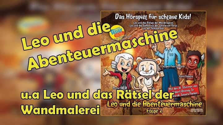 Leo und die Abenteuermaschine - und das Rätsel der Wandmalerie u.a. e.T Medien Hörspiel