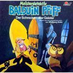 Meisterdetektiv Balduin Pfiff - Der Schrecken aller Geister Maritim Hörspiel