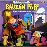 Meisterdetektiv Balduin Pfiff - Spuk nach Mitternacht Maritim Hörspiel