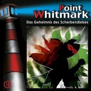 Point Whitmark - Das Geheimnis des Scherbendiebes Folgenreich Hörspiel