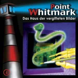 Point Whitmark - Das Haus der vergifteten Bilder Folgenreich Hörspiel