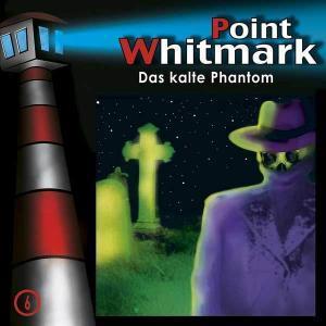 Point Whitmark - Das kalte Phantom Folgenreich Hörspiel