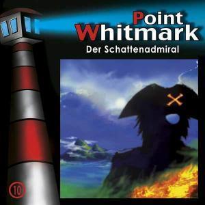 Point Whitmark - Der Schattenadmiral Folgenreich Hörspiel