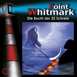 Point Whitmark - Die Bucht der 22 Schreie Folgenreich Hörspiel