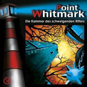 Point Whitmark - Die Kammer des schweigenden Ritters Folgenreich Hörspiel