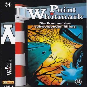 Point Whitmark - Die Kammer des schweigenden Ritters Kiddinx MC Hörspiel