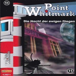 Point Whitmark - Die Nacht der ewigen Fliegen Kiddinx MC Hörspiel