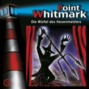 Point Whitmark - Die Würfel des Hexenmeisters Folgenreich Hörspiel