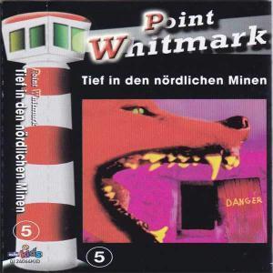 Point Whitmark - Tief in den nördlichen Minen edel MC Hrspiel