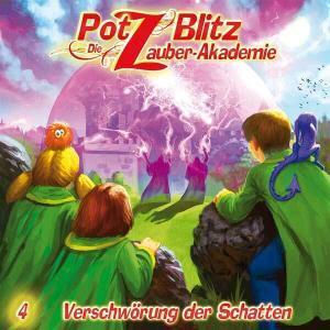 Potz Blitz - Die Zauber-Akademie - Verschwörung der Schatten Contendo Media Hörspiel