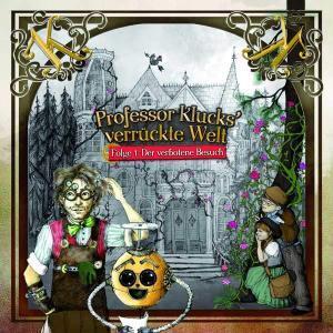 Professor Klucks' verrückte Welt - Der verbotene Besuch Tonkombuese Hörspiel