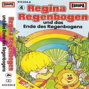Regina Regenbogen - und das Ende des Regenbogens Europa Hörspiel
