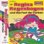 Regina Regenbogen - und das Fest der Farben Sonocord Hörspiel
