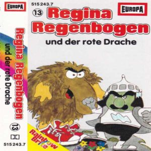 Regina Regenbogen - und der rote Drache Europa Hörspiel