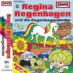 Regina Regenbogen - und die Regenbogenkinder Europa Hörspiel