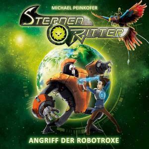 Sternenritter - Angrif der Robotroxe Karussell Hörspiel