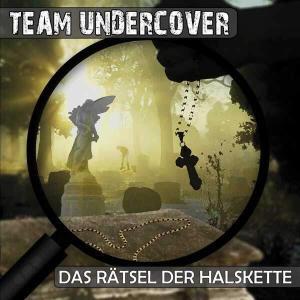 Team Undercover - Das Rätsel der Halskette Contendo Media Hörspiel