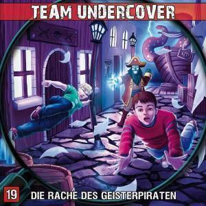 Team Undercover - Die Rache des Geisterpiraten Contendo Media Hörspiel