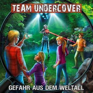 Team Undercover - Gefahr aus dem Weltall Contendo Media Hörspiel