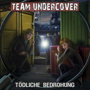 Team Undercover - Tödliche Bedrohung Contendo Media Hörspiel