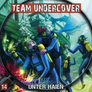 Team Undercover - Unter Haien Contendo Media Hörspiel