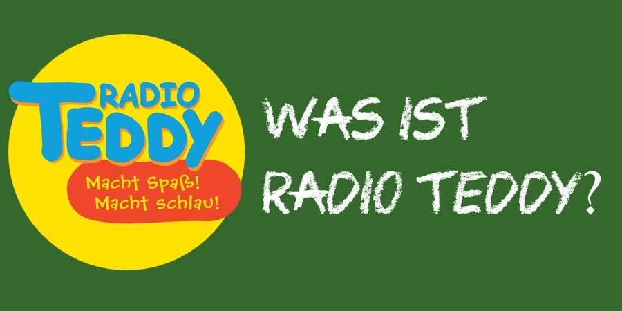 Was ist Radio Teddy?
