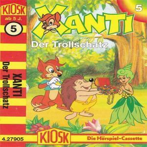 Xanti - Der Trollschatz Kiosk Hörspiel