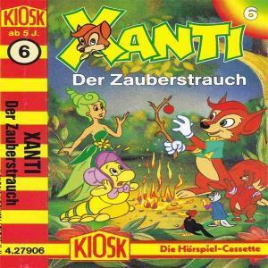 Xanti - Der Zauberstrauch Kiosk Hörspiel
