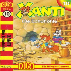 Xanti - Die Echohöhle Kiosk Hörspiel