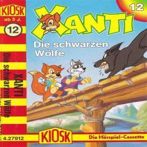 Xanti - Die schwarzen Wölfe Kiosk Hörspiel
