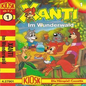 Xanti - Im Wunderwald Kiosk Hörspiel