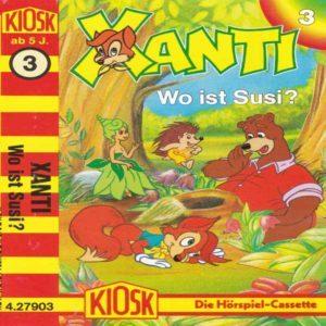 Xanti - Wo ist Susi? Kiosk Hörspiel